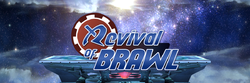 Revival of Brawl banner.png